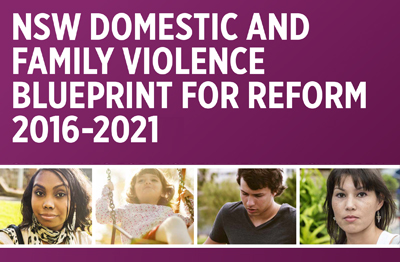 NSW Domestic and Family Violence Blueprint for Reform 2016-2021: Safer Lives for Women, Men and Children